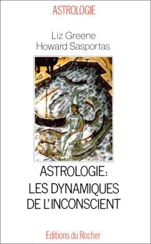 Astrologie, les dynamiques de l'inconscient