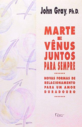 Marte e Vênus juntos para sempre