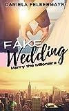 FAKE WEDDING: Marry the Millionaire
