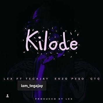 Kilode (feat. Enzo Pe$o, Tegajay & C.T.G)