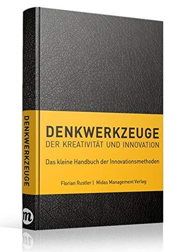 Denkwerkzeuge der Kreativität und Innovation(farbliche Sortierung) (Midas Sachbuch)