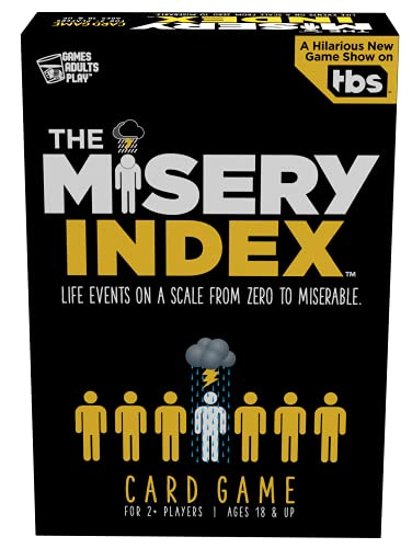 Games Adults Play The Misery Index Life Events on a Scale from Zero to Miserable
