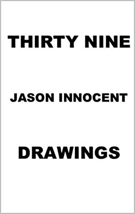39 Drawings by Jason Innocent