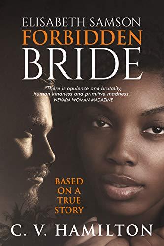 Elisabeth Samson, Forbidden Bride: Based on the true story of the first...