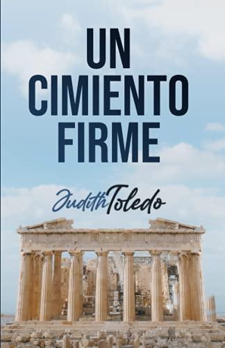 Un Cimiento Firme (Spanish Edition)