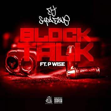 Block Talk (feat. P Wise)