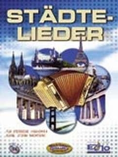 Musikverlag Michlbauer GmbH STAEDTE LIEDER - arrangiert für Steirische Handharmonika - Diat. Handharmonika - mit CD [Noten/Sheetmusic]