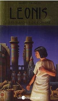 Les Masques de l'ombre - Book #4 of the Leonis