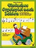 EINFACHES ORGELSPIEL NACH ZAHLEN - arrangiert für E-Orgel [Noten / Sheetmusic] Komponist: ENZBERG HANS