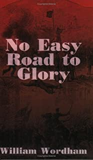 No Easy Road to Glory