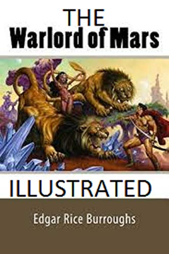 The Warlord of Mars Illustrated (English Edition)