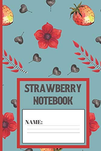 Strawberry Notebook: Strawberry gift for women,men,kids,and teens: cute Fruit patterned Ziggurat...