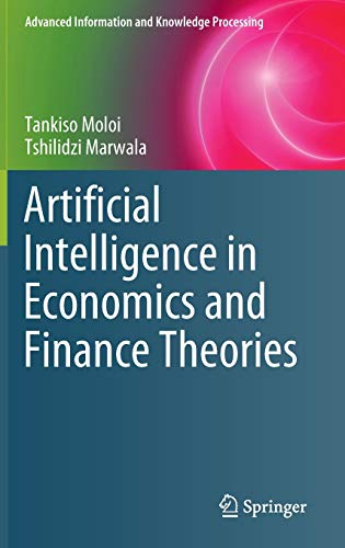 Artificial Intelligence in Economics and Finance Theories Front Cover