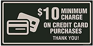 Minimum Purchase for Credit Card Required Signage ($10 Minimum)