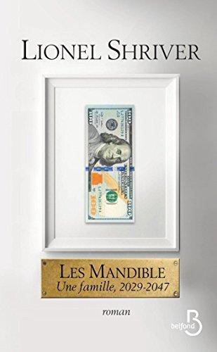 Les Mandible : Une famille, 2029-2047 (ROMAN) (French Edition)