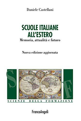 Scuole italiane all'estero: Memoria, attualità e futuro