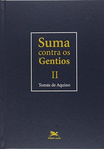 Suma contra os gentios - Vol. II: Volume II: 2