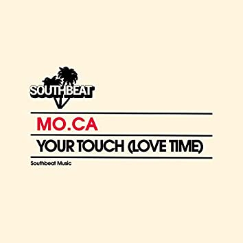 Your Touch (Love Time)