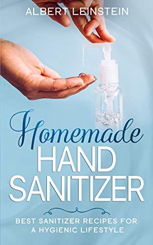 Homemade Hand Sanitizer: Best Sanitizer Recipes for a...