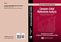 Computer-Aided Multivariate Analysis, Fourth Edition (Chapman & Hall/CRC Texts in Statistical Science)