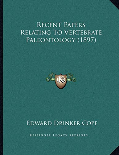 Recent Papers Relating To Vertebrate Paleontology (1897)