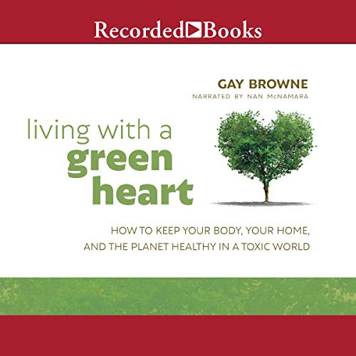 Living with a Green Heart audiobook cover art