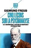 Cinq leçons sur la psychanalyse - Suivi de Contribution à l'histoire du mouvement psychanalytique