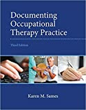 [0133110494] [ 9780133110494] Documenting Occupational Therapy Practice (3rd Edition)-Paperback
