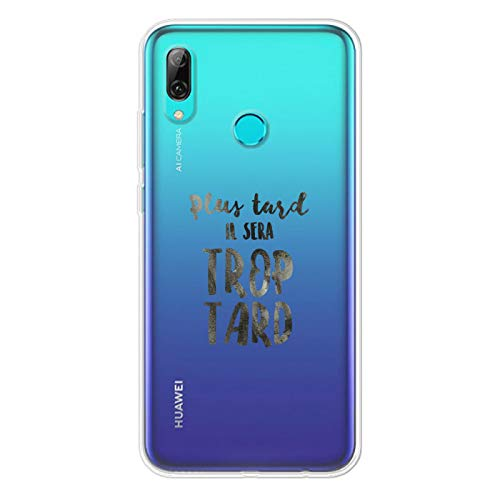 Zokko - Carcasa para Huawei PSMART 2019 Plus tard il Sera Demasiado Tarde, Flexible Transparente, Tinta Negra