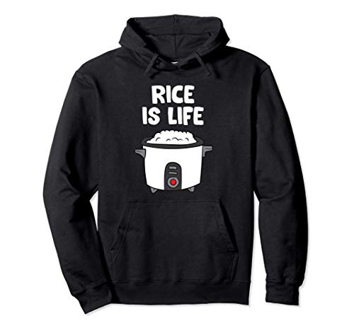 Rice Is Life Asian Food Chinese Rice Japanese Rice Cooker Pullover Hoodie