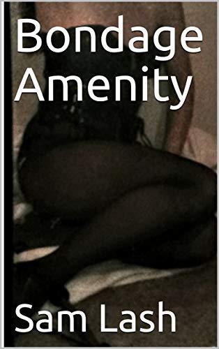 Bondage Amenity (English Edition)