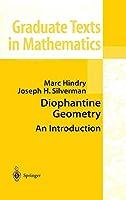 Diophantine Geometry: An Introduction (Graduate Texts in Mathematics, 201)