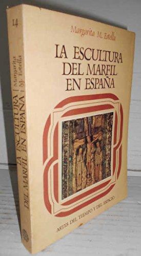 LA ESCULTURA DEL MARFIL EN ESPAÑA. Románica y Gótica. 1ª edición y única, infrecuente