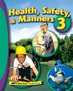 Health Safety and Manners - Abeka 3rd Grade 3 Health Student Textbook