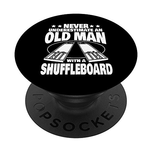 Never Underestimate an Old Man with a Shuffleboard Dad PopSockets PopGrip: Swappable Grip for Phones & Tablets