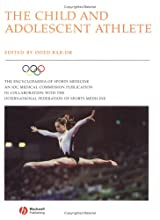 The Child and Adolescent Athlete: The Encyclopedia of Sports Medicine