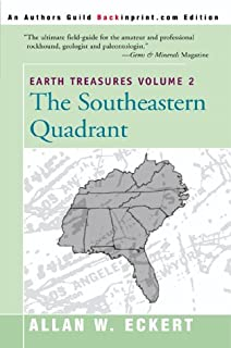 Earth Treasures Volume 2: The Southeastern Quadrant (Earth Treasures (Back in Print))