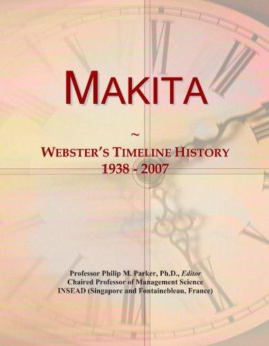 Makita: Webster's Timeline History, 1938 - 2007