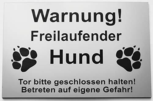 Warnschild Warnung Freilaufender Hund, Tor geschlossen, Betreten Verboten, Schild Hundeschild Silber (15x10cm Selbstklebend)