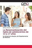 La Resemantización del habla de adolescentes de 13 a 17 años