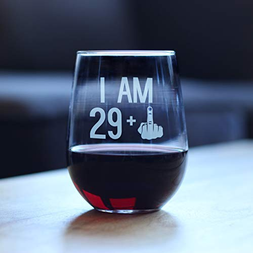 I Am 29 + 1 vaso de vino sin tallo divertido regalo de cumpleaños 30 para mujeres, 11 oz