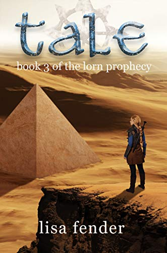 Tale (The Lorn Prophecy Book 3) by [Lisa Fender, Michael McFadden]