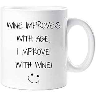 Wine Improves With Age I Improve With Wine Mug Sarcasm Sacrastic Friend Gift Cup Birthday Christmas