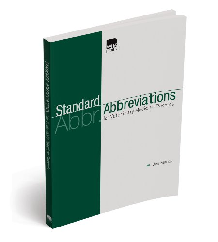 Compare Textbook Prices for Standard Abbreviations for Veterinary Medical Records Third Edition ISBN 9781583261446 by American Animal Hospital Assocition