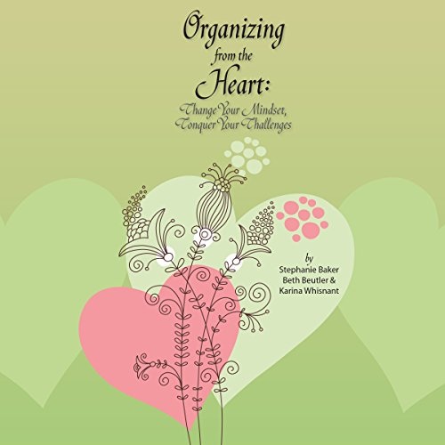 Organizing from the Heart audiobook cover art
