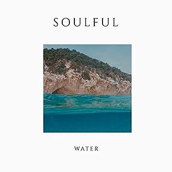 # Soulful Water