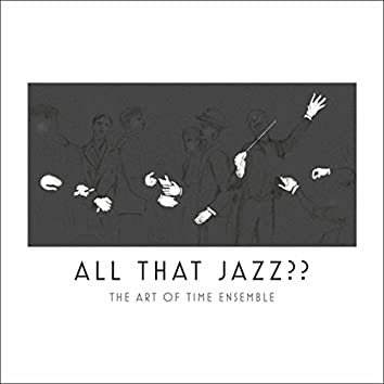 All That Jazz??