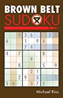 Brown Belt Sudoku (Martial Arts Sudoku)