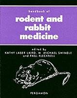 Handbook of Rodent and Rabbit Medicine (Pergamon Veterinary Handbook Series)