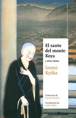 EL SANTO DEL MONTE KOYA (NE): Y OTROS RELATOS (MAESTROS DE LA LITERATURA JAPONESA)
